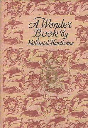 A Wonder Book: Nathaniel Hawthorne ;
