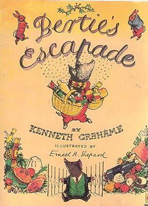 Bertie's Escapade: Kenneth Grahame ;