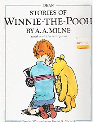 Stories of Winnie-The-Pooh together with favourite poems: A.A. MILNE ;