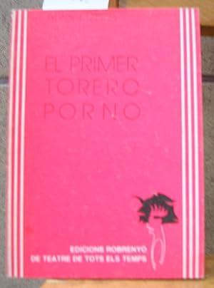 EL PRIMER TORERO PORNO: RIBAS, Antoni