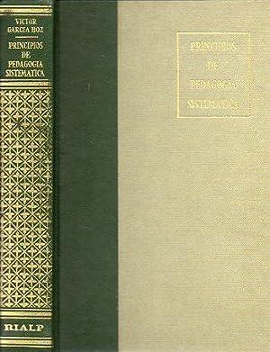 PRINCIPIOS DE PEDAGOGÍA SISTEMÁTICA. 8ª ed. corregida: García Hoz, Víctor.