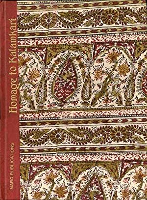 Homage to Kalamkari: Anand, Mulk Raj,