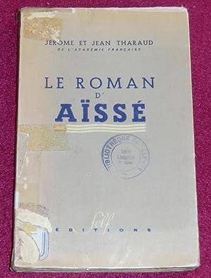LE ROMAN D'AÏSSE: THARAUD Jérôme et