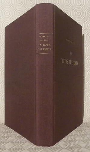 La robe prétexte. Roman. Suivi de: Pages de Journal. 1937 - 1939. Bois gravés originaux de Renée ...