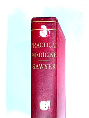 Contributions to Practical Medicine.: Sawyer, James