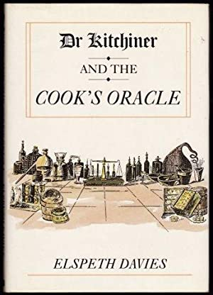 Dr. Kitchiner and the Cook's Oracle. 1st.: DAVIES, Elspeth.