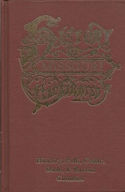 The History of Hickory, Polk, Cedar, Dade,: Goodspeed Publishing Company