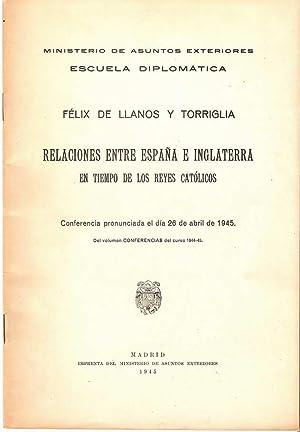 RELACIONES ENTRE ESPAÑA E INGLATERRA EN TIEMPO DE LOS REYES CATÓLICOS: LLANOS Y TORRIGLIA, Félix de