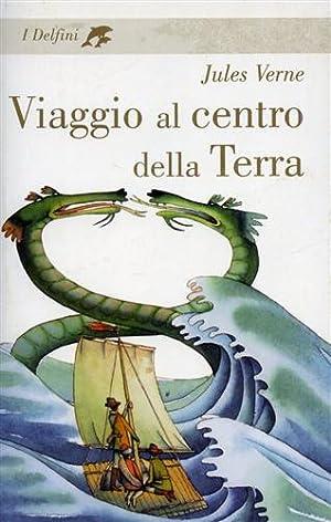 Viaggio al centro della terra.: Verne,Jules.