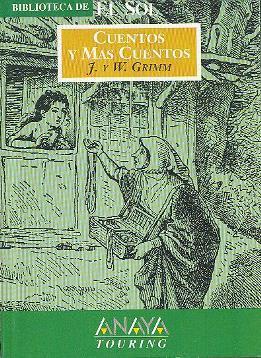Cuentos y más cuentos: Grimm, J. y