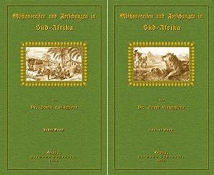 Missionsreisen und Forschungen in Süd- Afrika; Erster und zweiter Band: Livingstone, David