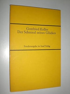 Der Schmied seines Glückes.: SD IB 328 (1D) KELLER, Gottfried: