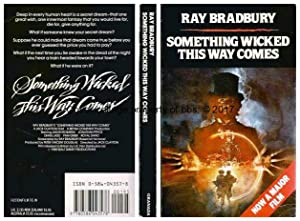 Something Wicked This Way Comes: 2nd in: Bradbury, Ray