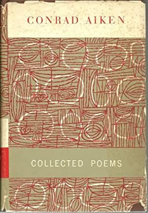 Collected Poems [ Signed by Conrad Aiken: Aiken, Conrad