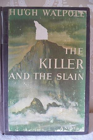 The Killer and the Slain: Walpole, Hugh
