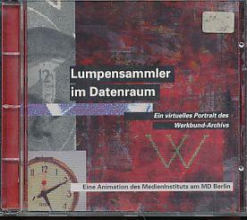 Lumpensammler im Datenraum. Ein virtuelles Portrait des Werkbund-Archivs Museum der Alltagskultur ...