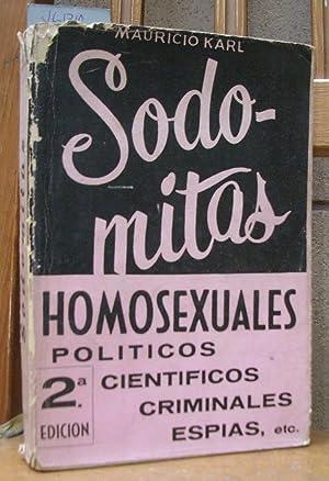 SODOMITAS. Homosexuales políticos, científicos, criminales, espías: CARLAVILLA DEL BARRIO,