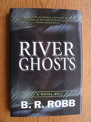 River Ghosts: Robb, B.R.