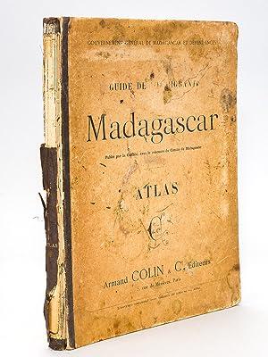 Guide de l'Immigrant à Madagascar. Atlas (24: Gouvernement Général de