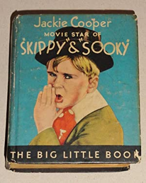 The Story of Jackie Cooper; Movie Star of Skippy & Sooky. Big Little Book # W714