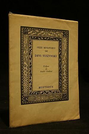 Seize miniatures de Devi Tuszynski: préface de)GUILLIOT André