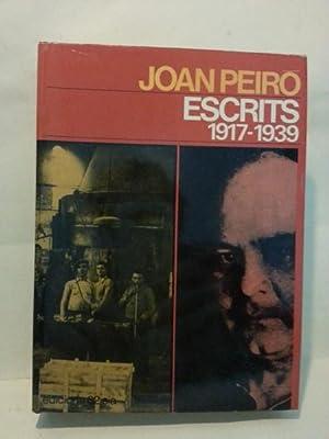 ESCRITS. 1917-1939. Tria I Introduccio De Pere Gabriel.: Peiro, Joan.