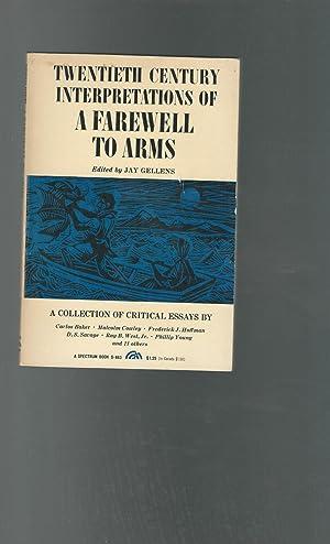 Twentieth Century Interpretations of A Farewell to: Hemingway, Ernest) Gellens,