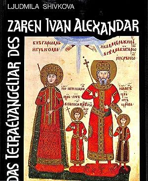Bild des Verkäufers für Das Tetraevangeliar des Zaren Ivan Alexandar. zum Verkauf von Knuf Rare Books ILAB/LILA
