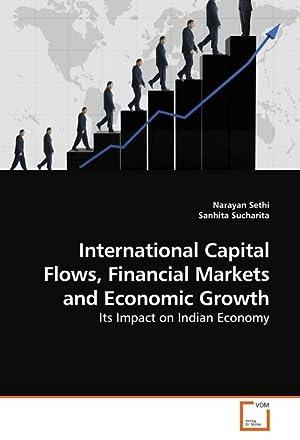 International Capital Flows, Financial Markets and Economic: Narayan Sethi