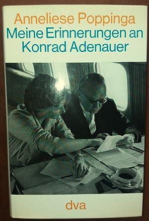 Meine Erinnerungen an Konrad Adenauer.: Poppinga, Anneliese:
