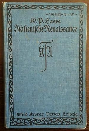 Die italienische Renaissance. Ein Grundriß der Geschichte: Hasse, Karl Paul:
