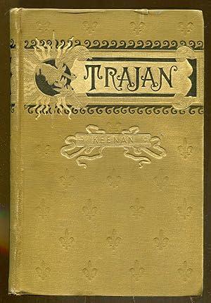 Trajan: Keenan, Henry F.