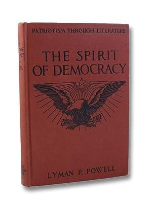 The Spirit of Democracy (Patriotism Through Literature): Powell, Lyman P.