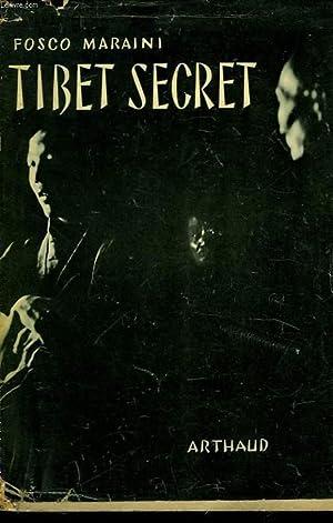 TIBET SECRET - SEGRETO TIBET: MARAINI FOSCO