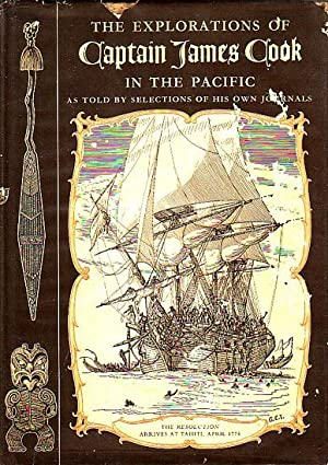 THE EXPLORATIONS OF CAPTAIN JAMES COOK IN: GRENFELL PRICE, A.