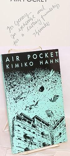 Air pocket; poems: Hahn, Kimiko
