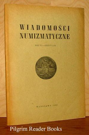 Wiadomosci Numizmatyczne, Rok Vi, Zeszyt 1 (19).: Ryszard Kiersnowski, Wladyslaw