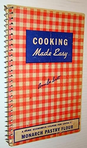 Cooking Made Easy - A Home Economics: Scott, Anna Lee