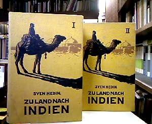 Zu Land nach Indien durch Persien, Seistan,: Hedin, Sven.