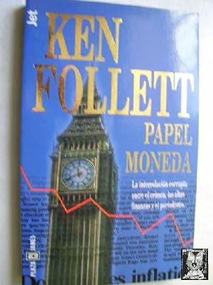 PAPEL MONEDA: FOLLET, Ken