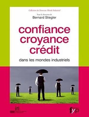 Confiance croyance crédit dans les mondes industriels: Valérie Peugeot Ulrich