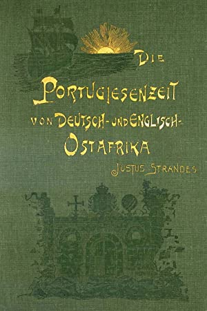Die Portugiesenzeit von Deutsch- und Englisch-Ost-Afrika: Strandes, Justus