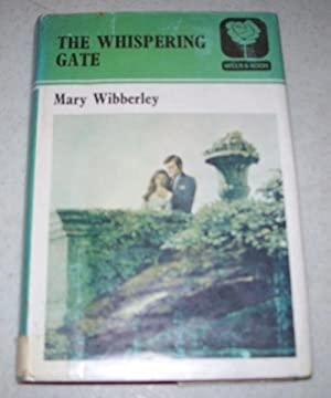 The Whispering Gate: Wibberley, Mary