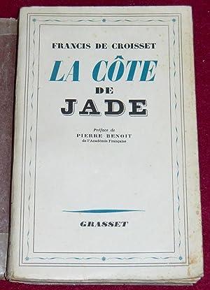 LA CÔTE DE JADE: CROISSET (de) Francis