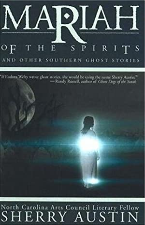 Mariah of the Spirits: And Other Southern Ghost Stories