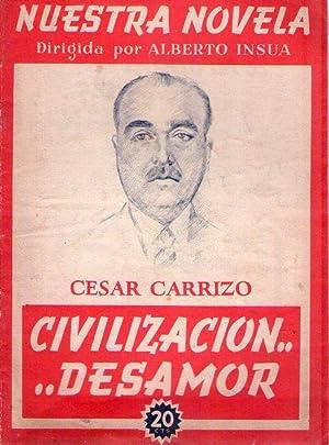CIVILIZACION. DESAMOR. Ilustraciones de M. F. Teijeiro: Carrizo, César -