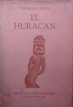 El huracán. Su mitología y sus símbolos: Ortíz, Fernando (
