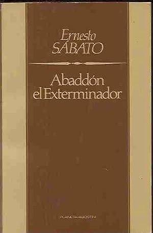 ABADDON, EL EXTERMINADOR: SABATO, ERNESTO