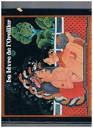 Le Livre de l'Oreiller. Erotisme et peinture: DOUGLAS Nik, SLINGER