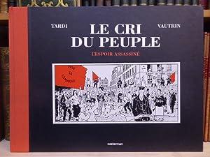 LE CRI DU PEUPLE. - 2. -: TARDI Jacques -